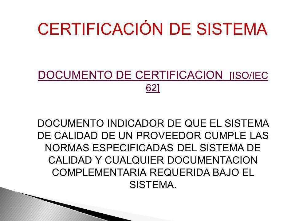 DOCUMENTO DE CERTIFICACION [ISO/IEC 62]